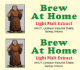 BH Light LME Liquid Malt Extract 24.0 Kg (16 by 1.5 Kg cans) Best Before End Jan 18